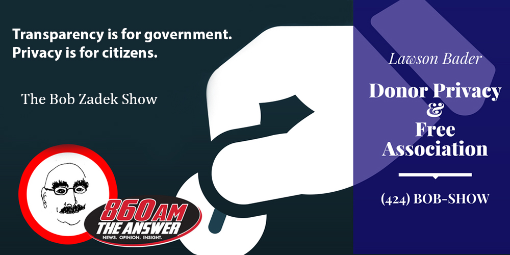Lawson on the Bob Zadek Show: Transparency and Taxes