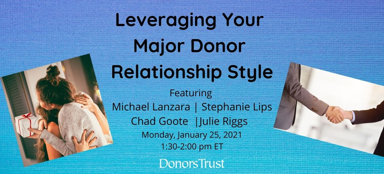 Leveraging Your Major Donor Relationship Style